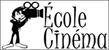 Ecole cinema